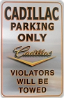 Cadillac Parking Metal Sign