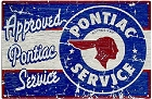 Rustic Pontiac Service Metal Sign