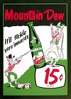 Mountain Dew Rifleman Metal Sign