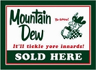 Mountain Dew Sold Here Metal Sign