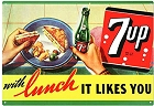 7 Up With Lunch Metal Sign