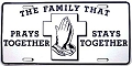 The Family That Prays License Plate