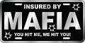 Mafia You Hit Me License Plate