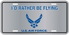 Air Force I'd Rather Be License Plate