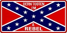 Rebel Darn Tooten License Plate