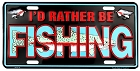 Rather Be Fishing License Plate