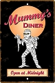 Mummy's Diner Sm. Parking Sign