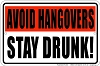 Avoid Hangovers Sm. Parking Sign