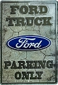 Ford Truck Parking Large Parking Sign