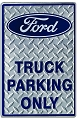 Ford Truck Large Parking Sign