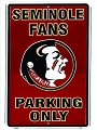 Florida State Seminoles Large Parking Sign