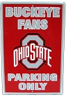 Ohio State Buckeyes Large Parking Sign