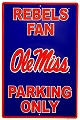 Mississippi Ole Miss Large Parking Sign
