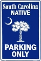 South Carolina Native Large Parking Sign