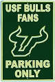 University of S. Florida Bulls Large Parking Sign