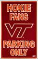 Virginia Tech Hokie  Large Parking Sign