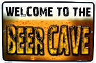Welcome Beer Cave Small Parking Sign