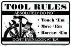 Tool Rules Small Parking Sign