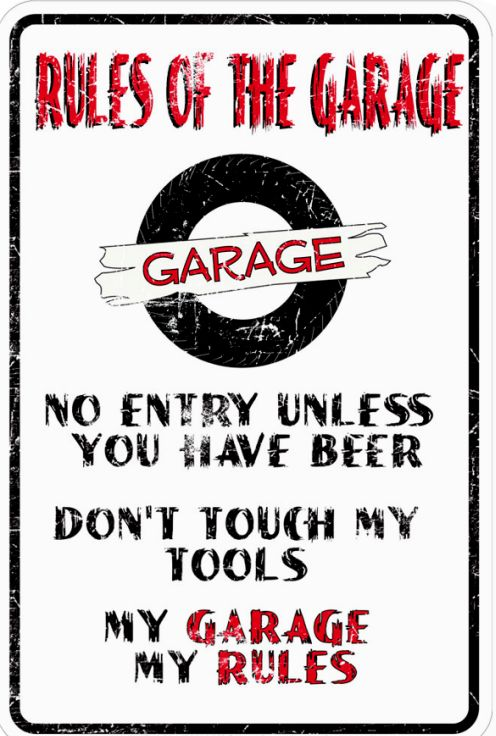 Rules of the Garage Sm. Parking Sign
