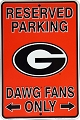Georgia - Dawgs Fans Small Parking Sign