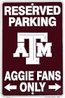 Texas A&M Aggies Fan Sm. Parking Sign