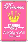 Princess Only Sm. Parking Sign