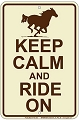 Keep Calm Ride On Sm. Parking Sign