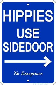 Hippies Use Sidedoor Sm. Parking Sign