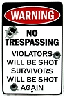 No Trespassing Bullets Sm. Parking Sign