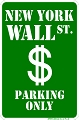 Wall Street Sm. Parking Sign