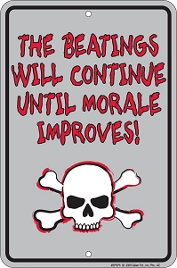 Beatings Will Continue Sm. Parking Sign