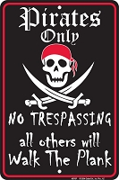 Pirates Only Sm. Parking Sign