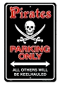 Pirate Parking Only Sm. Parking Sign
