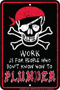 Work / Plunder Sm. Parking Sign