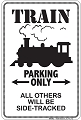Train Sm. Parking Sign