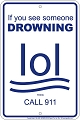 Drowning LOL Sm. Parking Sign