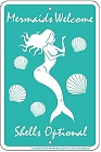 Mermaids Welcome Sm. Parking Sign