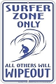 Surfer Zone Sm. Parking Sign