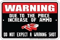Warning Ammo Price Sm. Parking Sign