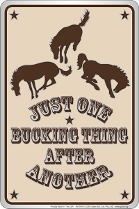 Bucking Thing Sm. Parking Sign