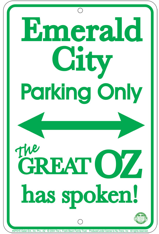 Wizard of Oz - Emerald City Sm. Parking Sign