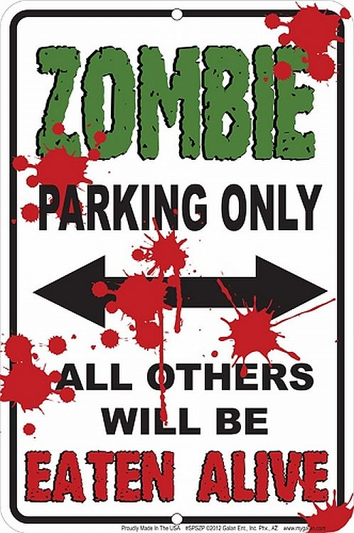 Zombie Parking Sign