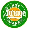 Last Chance Garage Round Sign