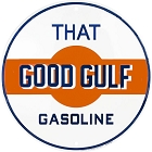 That Good Gulf Gasoline Round Sign
