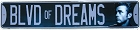 Dean Blvd of Dreams Street Sign