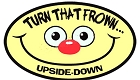 Turn That Frown Upside Down Small Sticker