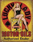 Lucky Lady Motor Oil Metal Sign