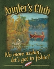 Angler's Club Metal Sign