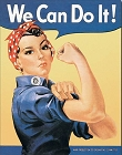 Rosie The Riveter Metal Sign