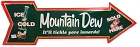 Mountain Dew Tickle Large Arrow Sign